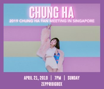 CHUNG HA FAN MEETING IN SINGAPORE